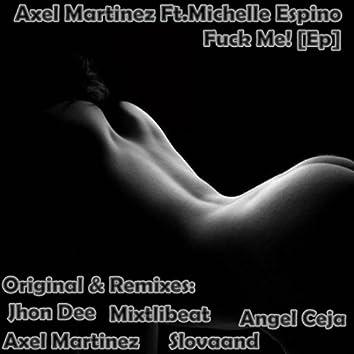 Fuck Me! EP (feat. Michelle Espino)