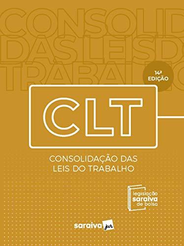 Legislação Saraiva de Bolso - CLT - Consolidação das Leis de Trabalho