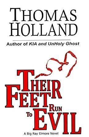 Their Feet Run to Evil