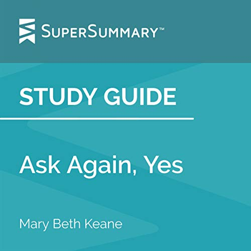 Study Guide: Ask Again, Yes by Mary Beth Keane Titelbild