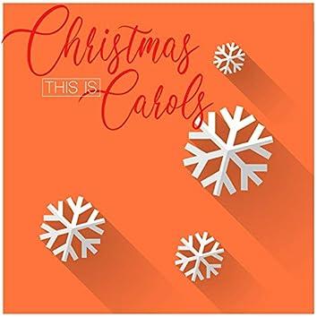 This Is Christmas Carols