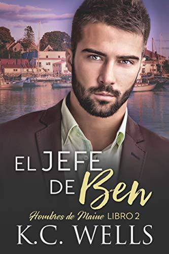 EL JEFE DE BEN: Hombres de Maine, Libro 2