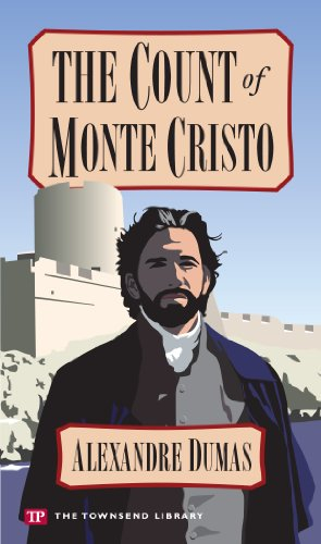 The Count of Monte Cristo (Townsend Library Edition)