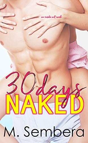 30 DAYS NAKED: an inside out novel (English Edition)