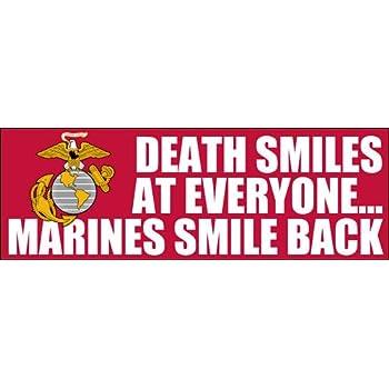 American Vinyl Marines Smile Back Bumper Sticker Death Smiles at Everyone USMC Corps