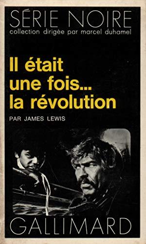 Il était une fois... la révolution