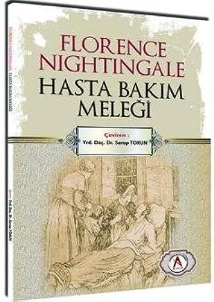 Florence Nightingale Hasta Bakım Meleği
