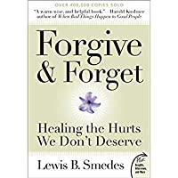 Forgive and Forget: Healing the Hurts We Don't Deserve (Plus)【洋書】 [並行輸入品]