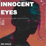 Innocent Eyes [Explicit]