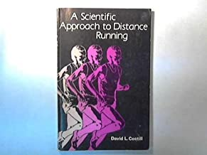A Scientific Approach to Distance Running by David L. Costill (1979-06-24)