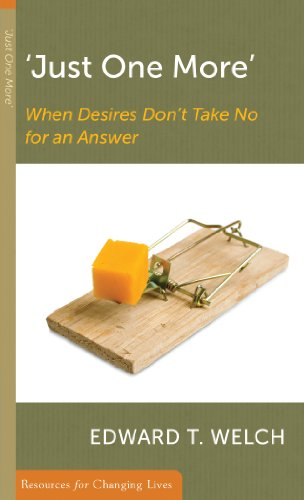 Just One More': When Desires Don't Take No for an Answer