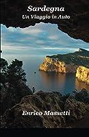Sardegna Un Viaggio in Auto