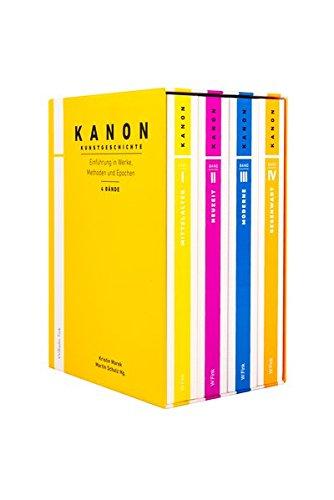 Kanon Kunstgeschichte. Einführung in Werke, Methoden und Epochen. Band 1-4