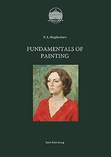 Fundamentals of Painting (English edition)