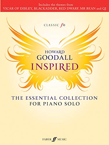 Classic FM -- Howard Goodall Inspired: The Essential Collection for Piano Solo