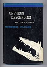 Orpheus descending,: With Battle of angels; two plays