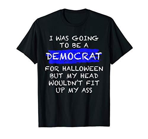 Funny Anti-Liberal Adult Halloween Costume T-shirt T-Shirt