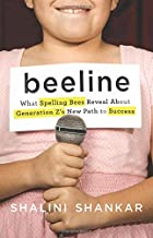 Beeline: What Spelling Bees Reveal About Generation Z's New Path to Success
