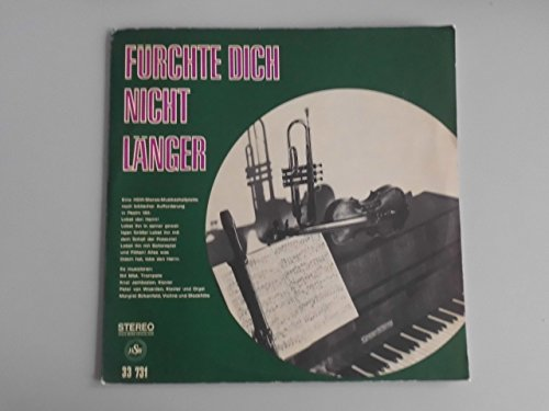 LP Vinyl - Frohe Botschaft im Lied - Fürchte Dich nicht länger - Biblischer Aufforderung Psalm 150 - 33731 HSW
