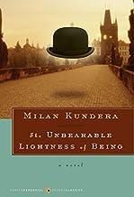 The Unbearable Lightness of Being: A Novel (Harper Perennial Modern Classics)
