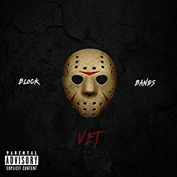 VET (feat. Ray Bandz)