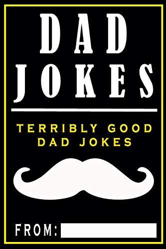 Dad Jokes: Terribly Good Dad Jokes
