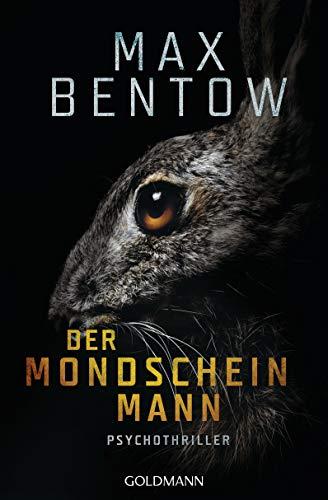 Der Mondscheinmann: Ein Fall für Nils Trojan 8 - Psychothriller (German Edition)