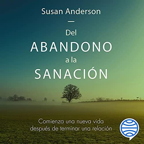 Diseño de la portada del título Del abandono a la sanación