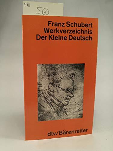 Franz Schubert Werkverzeichnis. Der kleine Deutsch