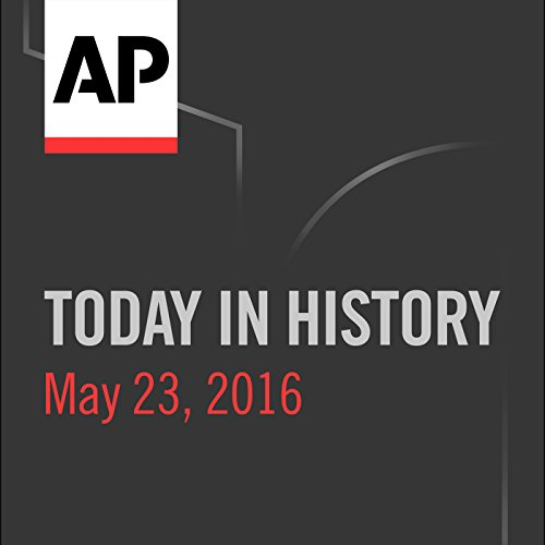 Today in History: May 23, 2016 cover art