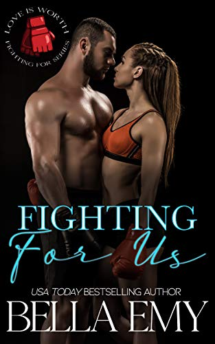 Fighting for Us (Love is Worth Fighting For)