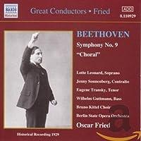 オスカー・フリート - ベートーヴェン:交響曲第9番