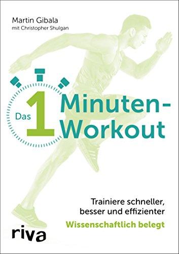 Das 1-Minuten-Workout: Trainiere schneller, besser und effizienter – wissenschaftlich belegt (German Edition)