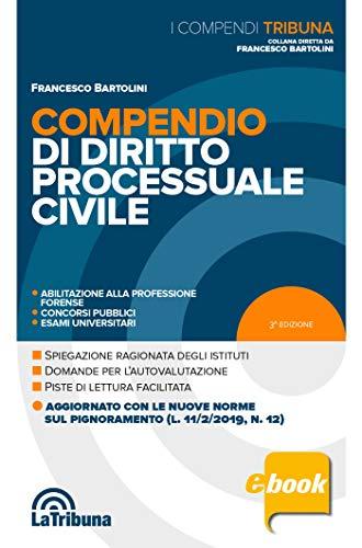 Compendio di diritto processuale civile: 2019 Prima edizione Collana I Compendi Tribuna