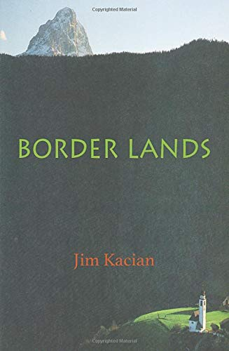 border lands: travels in the old country