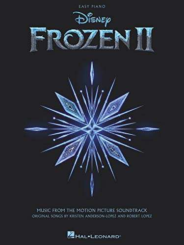 Frozen II Easy Piano Songbook: Music from the Motion Picture Soundtrack