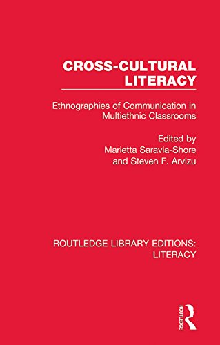 Cross-cultural Literacy: Ethnographies of Communication in Multiethnic Classrooms (Routledge Library Editions: Literacy) (English Edition)