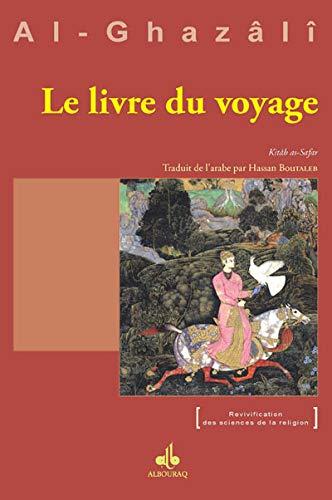 Livre du voyage (Le) - Kitâb as-Safar