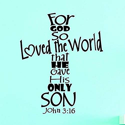 Design with Vinyl Top Selling Decals for God So Loved The World That He Gave His Only Son -John 3 Wall Art, 20  x 30 , Black