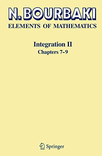 Integration II: Chapters 7–9 (Elements of Mathematics)