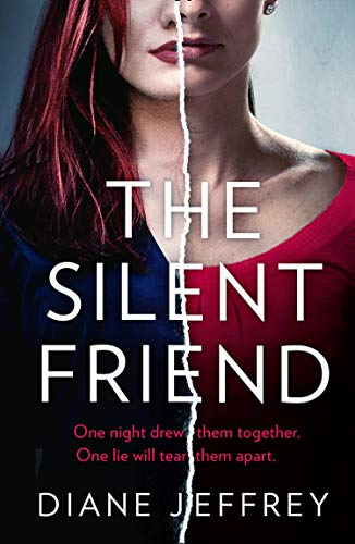 The Silent Friend: A gripping psychological suspense thriller from the author of bestselling books including The Guilty Mother by [Diane Jeffrey]