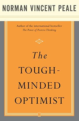 The Tough-Minded Optimist (English Edition)