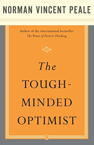 The Tough-Minded Optimist (English Edition)