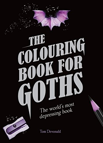 Colouring Book for Goths: The World's most depressing book