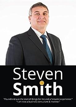 Steven Smith: The Poundland Story by [Steven Kevin Smith]