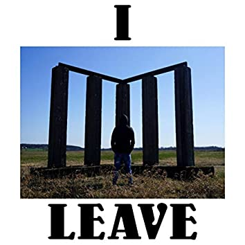 I Leave (Deluxe Edition)