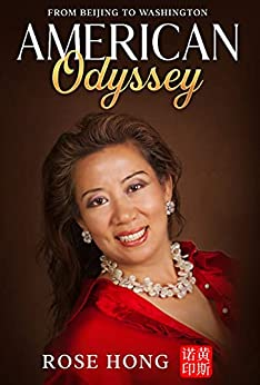 American Odyssey: from Beijing to Washington by [Rose  Hong]