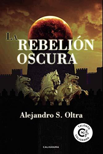 La rebelión oscura