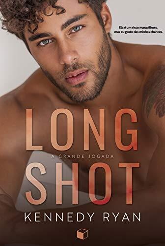 Long Shot: A Grande Jogada (Hoops Livro 1)
