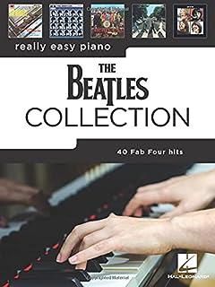Really Easy Piano: 40 Beatles Hits